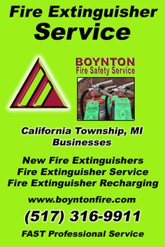 Fire Extinguisher Service California Township, MI (517) 316-9911  We're Boynton Fire Safety Service.. The Main Source for Fire Protection for Michigan Businesses. Call Today!  We would love to hear from you.