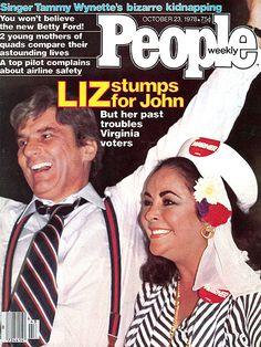 1978 On campaign with husband John Wagner, Elizabeth Taylor becomes a focus in the Virginia senatorial race! Elizabeth Taylor Jewelry, Elizabeth I, Movie Magazine, Life Magazine, John Warner, Liz Smith, Betty Ford, Tammy Wynette, Stamps