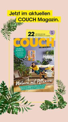 Couch Magazin, New Homes, Balcony, Plants, Homes, Tips, Deco