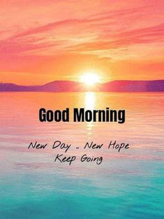 Positive Good Morning Quotes, Happy Day Quotes, Good Morning Motivation, Good Morning Nature, Good Morning Beautiful People, Good Morning Friends Quotes, Good Day Quotes, Good Morning Texts, Good Morning Inspirational Quotes