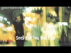 Gino Vannelli - Seek And You Will Find