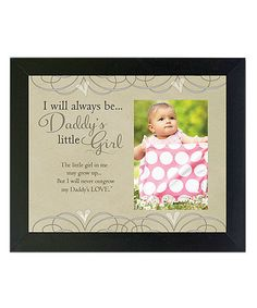 Another great find on #zulily! 'Daddy's Girl' Frame #zulilyfinds