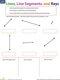 Worksheets: Lines, Line Segments, and Rays I LOVE this website!!! All you have to do is give an email address and all worksheets are free!
