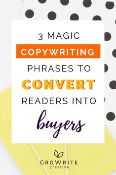 3 Magic Copywriting Phrases To Convert Readers Into Buyers Marketing Digital, Marketing Online, Business Marketing, Business Tips, Online Business, Affiliate Marketing, Successful Business, Mobile Marketing, Creative Business