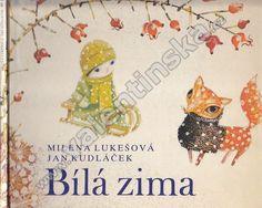 Bílá zima - Milena Lukešova, Jan Kudláček - 1978 Illustration, Illustrations, Character Illustration