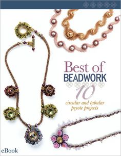 57 best beading books images on pinterest beaded jewelry best of beadwork 10 circular and tubular peyote projects ebook interweave fandeluxe Images