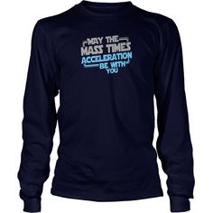 May The Mass Times Acceleration Be With You - Mens Premium T-Shirt 1  #gift #ideas #Popular #Everything #Videos #Shop #Animals #pets #Architecture #Art #Cars #motorcycles #Celebrities #DIY #crafts #Design #Education #Entertainment #Food #drink #Gardening #Geek #Hair #beauty #Health #fitness #History #Holidays #events #Home decor #Humor #Illustrations #posters #Kids #parenting #Men #Outdoors #Photography #Products #Quotes #Science #nature #Sports #Tattoos #Technology #Travel #Weddings #Women