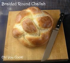 Oh! You Cook!: Round Challah ... with a Twist