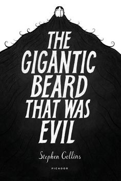 The Gigantic Beard That Was Evil by Stephan Collins | 24 Of The Most Life-Changing Graphic Novels