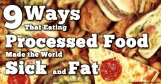 Processed foods are addictive; promote insulin resistance and chronic inflammation; high in sugar, fructose, refined carbohydrates, and artificial ingredients, and low in nutrients and fiber.