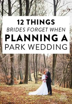 12 things brides forget when planning a park wedding