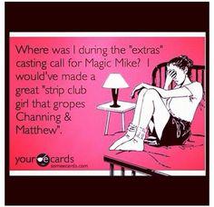 Magic Mike. :)