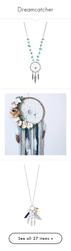 """""""Dreamcatcher"""" by skinny-jeannie ❤ liked on Polyvore featuring jewelry, necklaces, artificial jewellery, imitation necklace, turquoise stone necklace, aqua jewelry, fake necklace, home, home decor and wall art"""