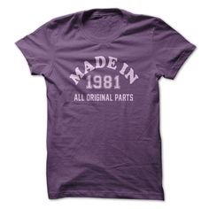 MADE IN 1981 - ALL ORIGIN... #Aged #Tshirt #year