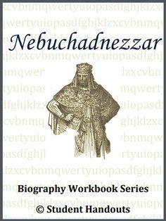 Nebuchadnezzar Biography Workbook - Free to print (PDF file).
