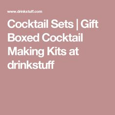 Cocktail Sets | Gift Boxed Cocktail Making Kits at drinkstuff