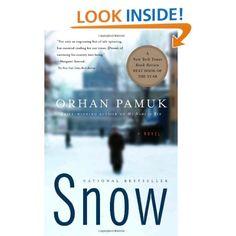 Snow: Orhan Pamuk: 9780375706868: Amazon.com: Books