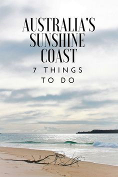 7 things to do along Australia's Sunshine Coast australia sunshinecoast simplywander 352266002103595660 Coast Australia, Queensland Australia, Western Australia, South Australia, City Of Adelaide, Sand Island, Australia Travel Guide, Airlie Beach, Beautiful Places To Travel