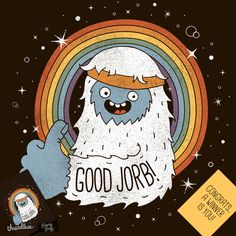 GOOD JORB! on Threadless
