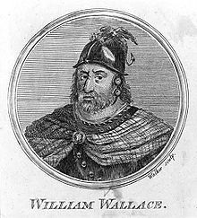 William Wallace, lived ?-1305. a Scottish knight and landowner who became one of the main leaders during the Wars of Scottish Independence. King Edward I of England had him hanged, drawn, and quartered for high treason and crimes against English civilians.
