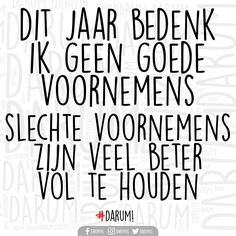 Wise Quotes, Funny Quotes, Humor Quotes, Cool Words, Wise Words, Celebrate Good Times, Dutch Quotes, Merry Christmas And Happy New Year, Picture Quotes