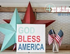 DIY 4th of July : DIY God Bless America sign