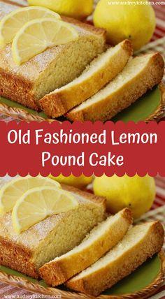 Old Fashioned Lemon Pound Cake Lemon Dessert Recipes, Lemon Recipes, Pound Cake, Frosting, Goodies, Ice Cream, Treats, Cakes, Fruit