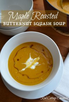 Maple Roasted Butternut Squash soup, easy, healthy and oh, so delicious! - redcottagechronicles.com