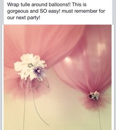 Wrap tulle around balloons for birthday parties