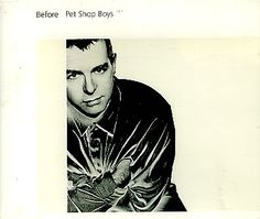 "For Sale - Pet Shop Boys Before - CD1 UK  CD single (CD5 / 5"") - See this and 250,000 other rare & vintage vinyl records, singles, LPs & CDs at http://eil.com"