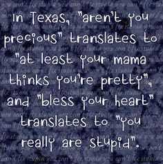 This makes me miss living in Texas. I love southerners :)