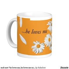 """mok met """"he loves me, he loves me not"""""""