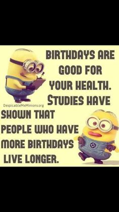 best funny birthday sayings ideas pinterest minions