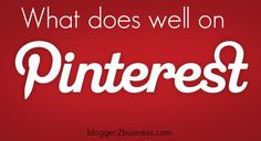 What does well on Pinterest?