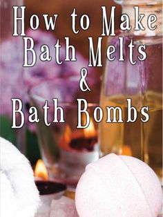 Learn how to make bath bombs and bath melts with these DIY Bath Bomb Recipes and more!