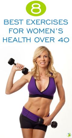 8 Best Exercises For Women's Health Over 40 - Your Daily Plus