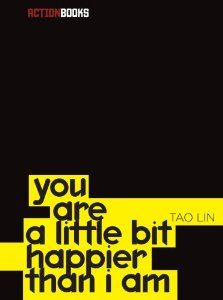 Amazon.com: you are a little bit happier than i am by Tao Lin