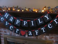 Wedding Banner Happily Ever After Garland Sign Black White and Red Can Custom Colors