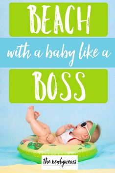 Beach With Baby Like a Boss Guide - Going to the beach with a baby unprepared is a nightmare. Don't make the same mistakes I did. Check out this post to save some sanity in your summer fun and get all the baby essentials you need before you set foot on th Boating With Baby, Traveling With Baby, Travel With Kids, Baby Travel, Baby Beach Gear, Baby To The Beach, Summer Baby, Summer Fun, Baby Rolling Over
