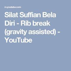 Silat Suffian Bela Diri - Rib break (gravity assisted) - YouTube