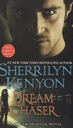 Dream Chaser (Dream-Hunter #3) by Sherrilyn Kenyon