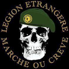 Foreign Legion Skullhttp://proartshirts.com/products/foreign-legion-marche-ou-creve-t-shirt-0239 #legionetrangere #foreignlegion