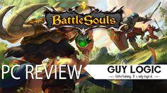 Logic Review - Battlesouls