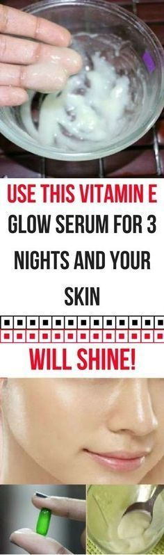 Use This Vitamin E Glow Serum For 3 Nights And Your Skin Will Shine Like A Diamond! https://www.beauty-secrets.us/homemade-remedies/