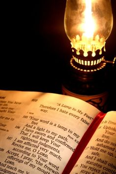 """Your word is a lamp unto my feet and a light unto my path."" -- Psalm 119:105"
