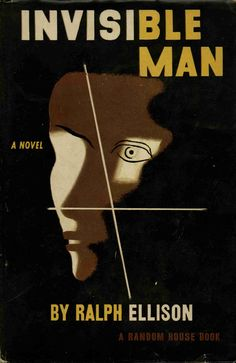 Invisible Man by Ralph Ellison book cover - Google Search