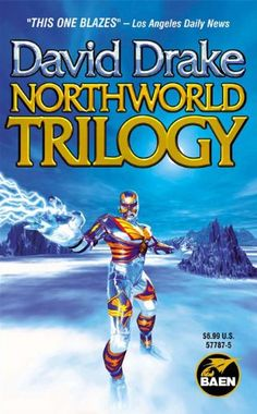 Free Book - Northworld Trilogy, by David Drake, is free in the Kindle store, courtesy of publisher Baen Books.