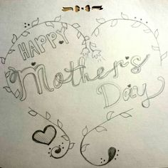 Happy mothers day Happy Mothers Day, Calligraphy, Drawings, Art, Lettering, Sketch, Kunst, Calligraphy Art, Hand Lettering
