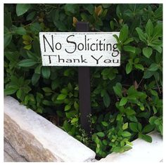 No Soliciting Sign; they're everywhere.