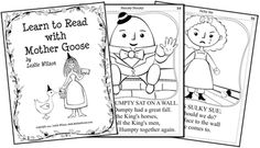 Do you like Mother Goose? Learn to Read with Mother Goose is a 30-page nursery rhyme printable coloring book with tips for parents, teachers,   and caregivers who want to teach children ages 2 to 8 how to read with Mother Goose nursery rhymes. They make great coloring pages to print or printable Reading worksheets!